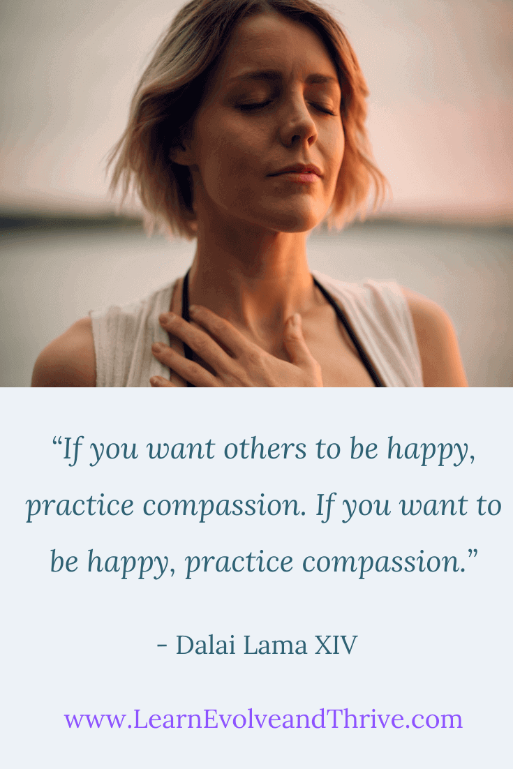 If you want others to be happy practice compassion Dalai Lama Quote