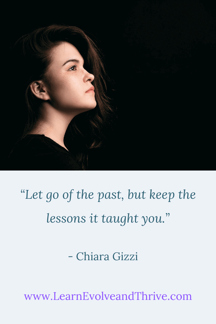 Let go of the past but keep the lessons it taught you Chiara Gizzi Quote