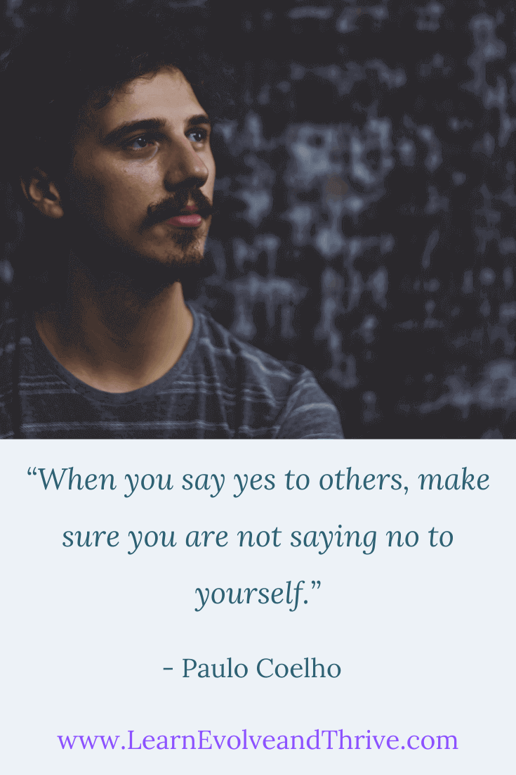 When You Say Yes To Others Make Sure You are Not Saying No To Yourself Quote
