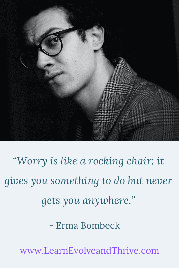Worry is like a rocking chair Erma Bombeck Quote