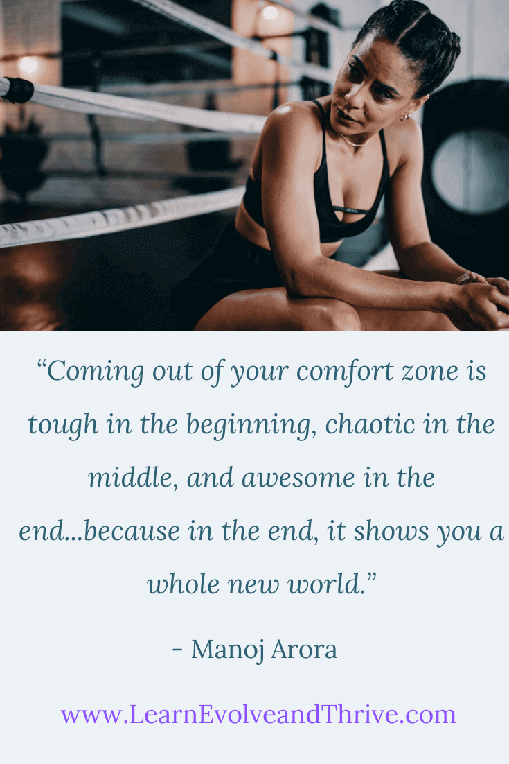 Coming out of your comfort zone Manoj Arora Quote