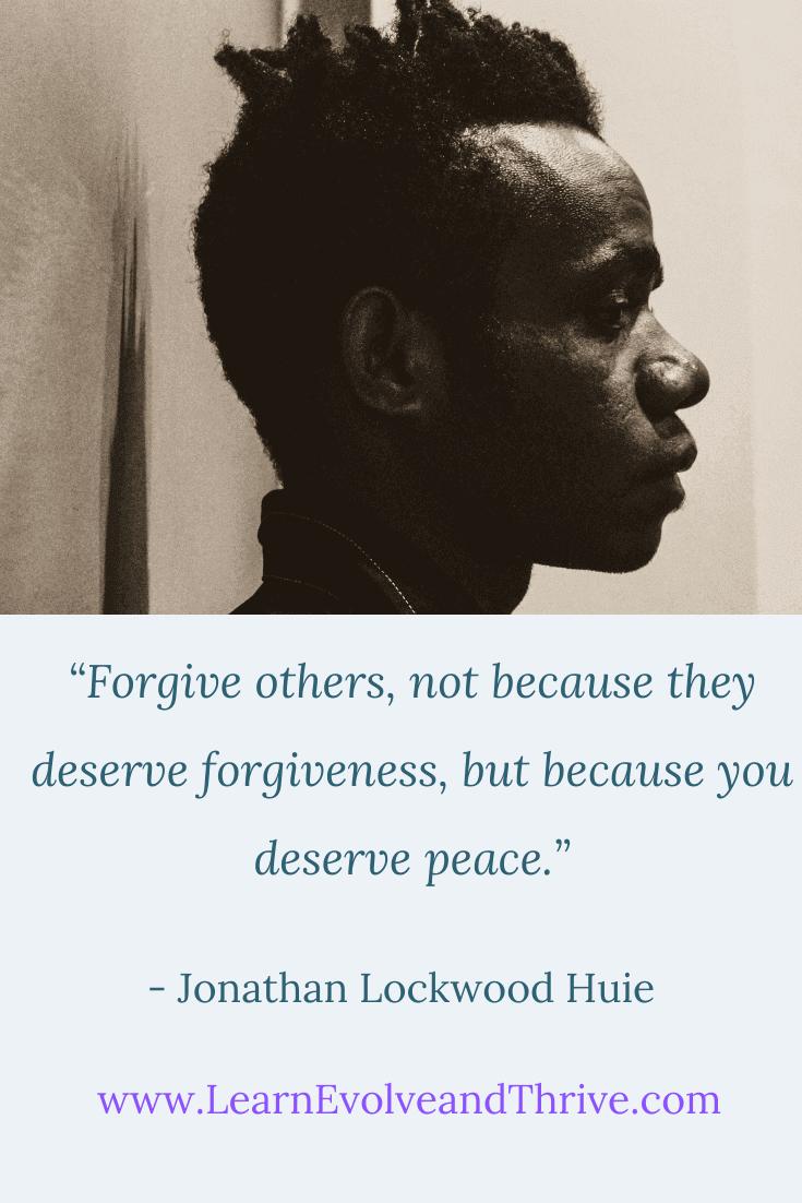 Jonathan Lockwood Huie Forgiveness Quote