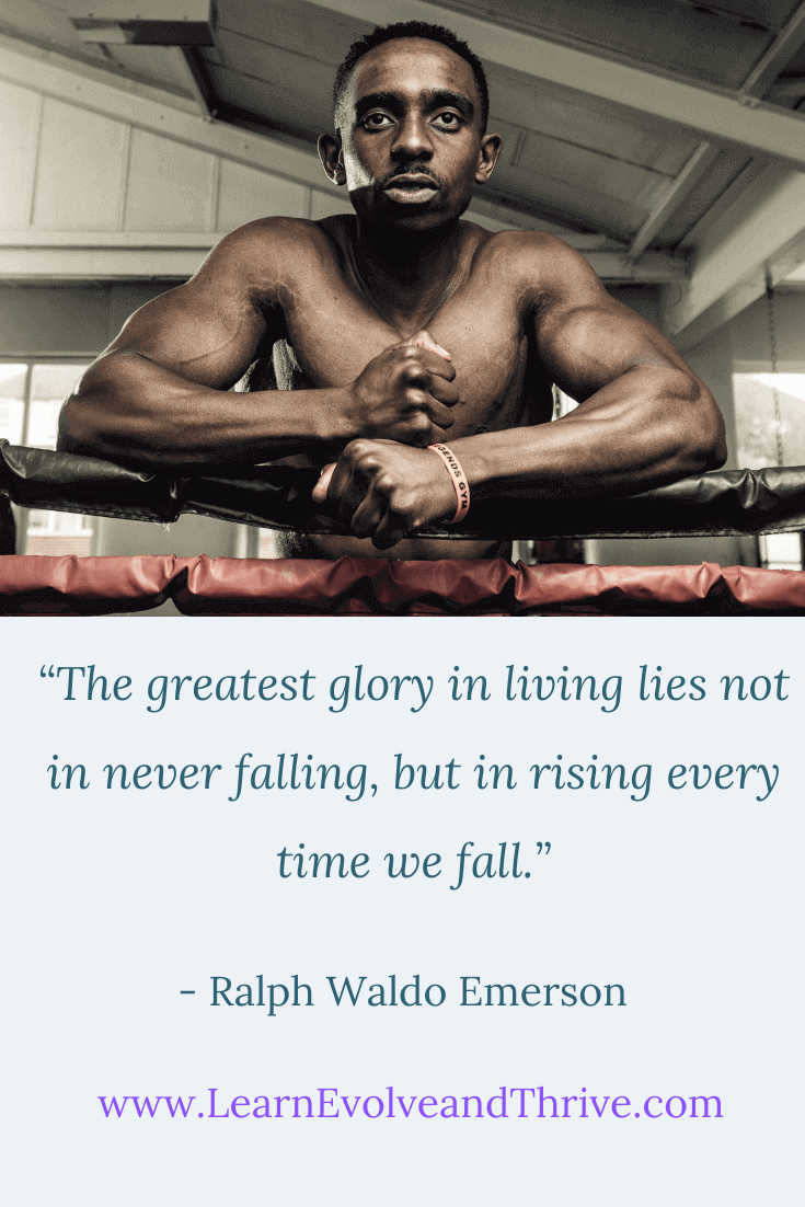 The Greatest Glory in Living Ralph Waldo Emerson Quote